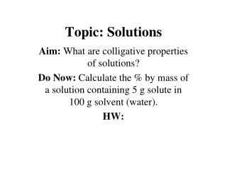 Topic: Solutions