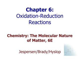 Chapter 6:  Oxidation-Reduction Reactions