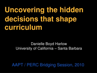 Uncovering the hidden curriculum
