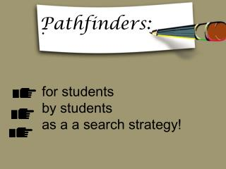 for students by students  as a a search strategy!