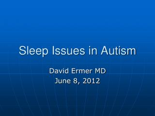 Sleep Issues in Autism