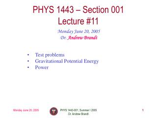 PHYS 1443 – Section 001 Lecture #11