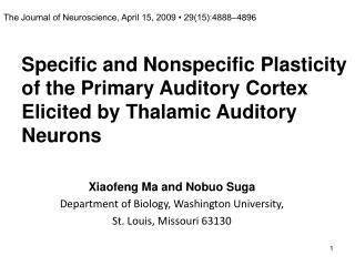Xiaofeng Ma and Nobuo Suga Department of Biology, Washington University,