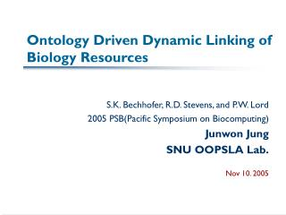 Ontology Driven Dynamic Linking of Biology Resources