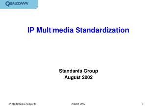 IP Multimedia Standardization