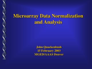 Microarray Data Normalization and Analysis