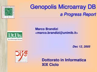 Genopolis Microarray DB 	a Progress Report