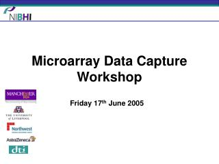 Microarray Data Capture Workshop