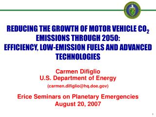 REDUCING THE GROWTH OF MOTOR VEHICLE CO2 EMISSIONS THROUGH 2050: