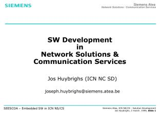SW Development in  Network Solutions & Communication Services