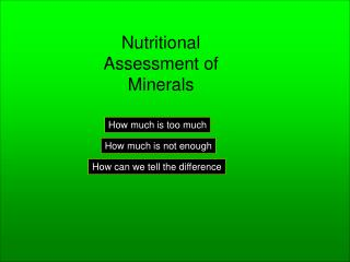 Nutritional  Assessment of Minerals