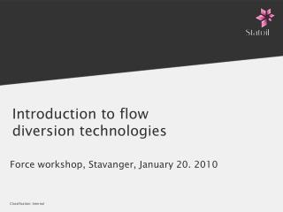 Introduction to flow diversion technologies