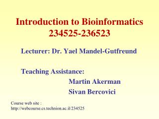 Introduction to Bioinformatics 234525-236523