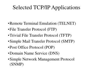 Selected TCP/IP Applications