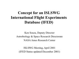 Concept for an ISLSWG International Flight Experiments Database (IFED)
