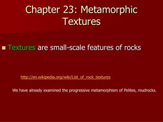 Chapter 23: Metamorphic Textures