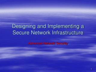 Designing and Implementing a Secure Network Infrastructure