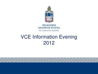 VCE Information Evening 2012