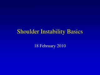 Shoulder Instability Basics