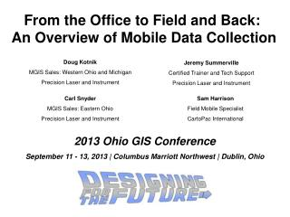 From the Office to Field and Back:  An Overview of Mobile Data Collection