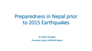 Preparedness in Nepal prior to 2015 Earthquakes