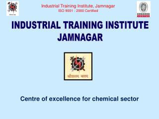 INDUSTRIAL TRAINING INSTITUTE JAMNAGAR