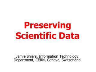 Preserving Scientific Data