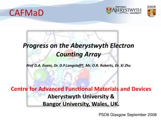 Progress on the Aberystwyth Electron Counting Array
