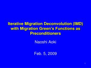Iterative Migration Deconvolution (IMD) with Migration Green's Functions as Preconditioners