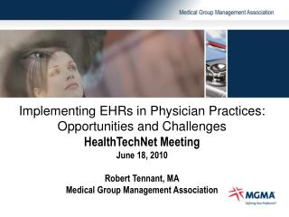 Implementing EHRs in Physician Practices: Opportunities and Challenges