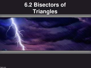 6.2 Bisectors of Triangles
