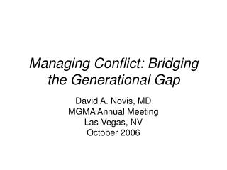 Managing Conflict: Bridging the Generational Gap