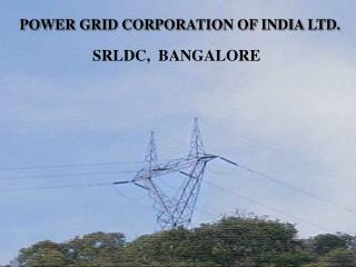 POWER GRID CORPORATION OF INDIA LTD.