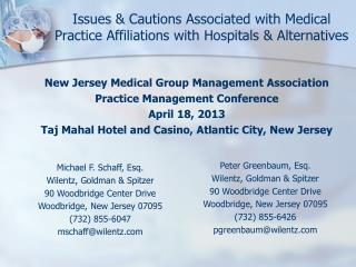 Issues & Cautions Associated with Medical Practice Affiliations with Hospitals & Alternatives