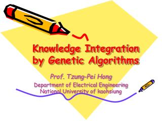 Knowledge Integration by Genetic Algorithms