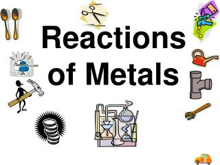 Reactions of Metals