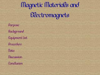 Magnetic Materials and Electromagnets