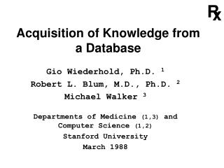 Acquisition of Knowledge from a Database