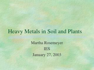 Heavy Metals in Soil and Plants