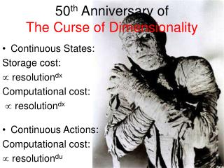 50 th  Anniversary of  The Curse of Dimensionality