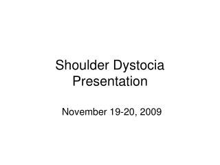 Shoulder Dystocia Presentation