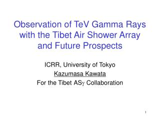 Observation of TeV Gamma Rays with the Tibet Air Shower Array and Future Prospects