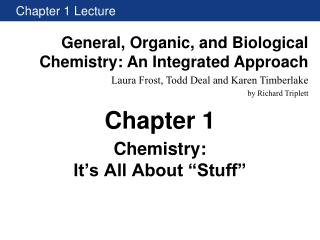 "Chemistry: It's All About ""Stuff"""