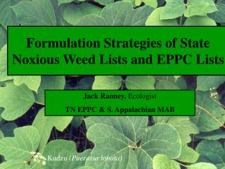 Formulation Strategies of State Noxious Weed Lists and EPPC Lists