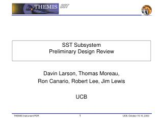 SST Subsystem Preliminary Design Review
