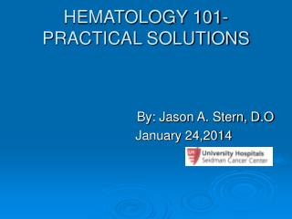 HEMATOLOGY 101-PRACTICAL SOLUTIONS