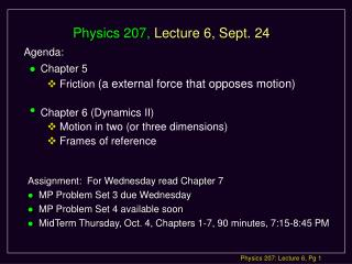 Physics 207,  Lecture 6, Sept. 24