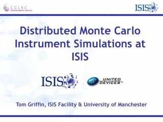 Distributed Monte Carlo Instrument Simulations at ISIS