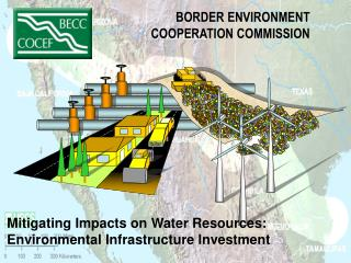 BORDER ENVIRONMENT COOPERATION COMMISSION