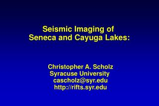 Seismic Imaging of  Seneca and Cayuga Lakes:
